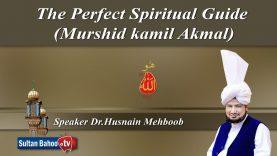 Speech: The Perfect Spiritual Guide (Murshid kamil Akmal)