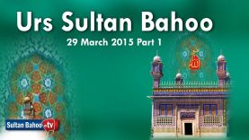 Urs Sultan Bahoo 29 March 2015 Part 1/2