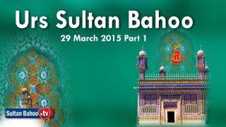 Urs Sultan Bahoo 29 March 2015 Part 1/2