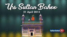 Urs Sultan Bahoo Zere Sadarat Sultan ul Ashiqeen 21 April 2013 Part 1/3