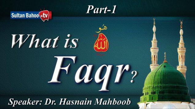 Speech: What is Faqr Part 1